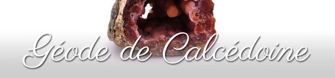 Géode de Calcédoine