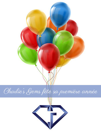 Charlie's Gems fête son premier anniversaire